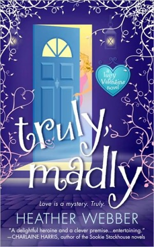 REVIEW:  Truly, Madly by Heather Weber