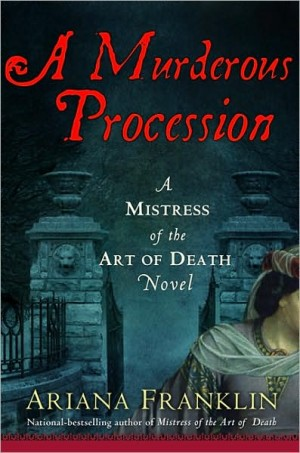 REVIEW: A Murderous Procession by Ariana Franklin