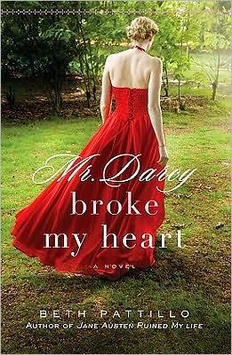 REVIEW: Mr. Darcy Broke My Heart by Beth Pattillo