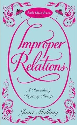 REVIEW: Improper Relations by Janet Mullany