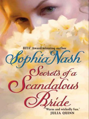 REVIEW: Secrets of a Scandalous Bride by Sophia Nash