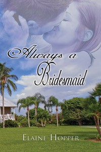 REVIEW: Always a Bridesmaid by Elaine Hopper