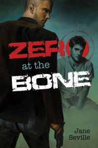 Zero to the Bone by Jane Seville