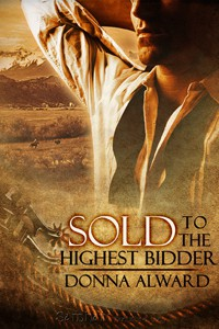 REVIEW: Sold to the Highest Bidder by Donna Alward