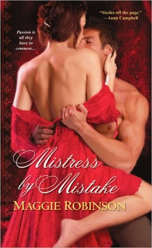 REVIEW: Mistress by Mistake by Maggie Robinson