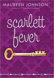 Scarlett Fever by Maureen Johnson