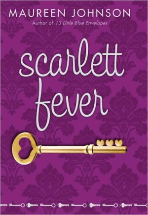 REVIEW: Scarlett Fever by Maureen Johnson
