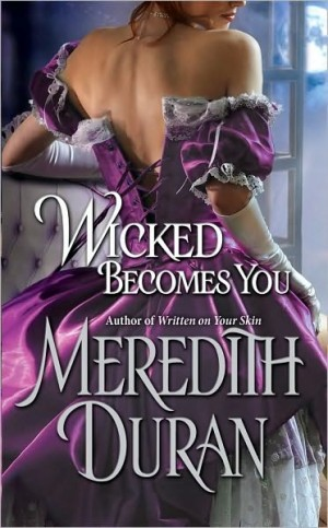 REVIEW: Wicked Becomes You by Meredith Duran