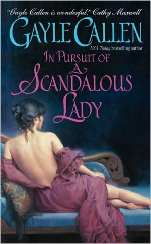 REVIEW: In Pursuit of a Scandalous Lady by Gayle Callen