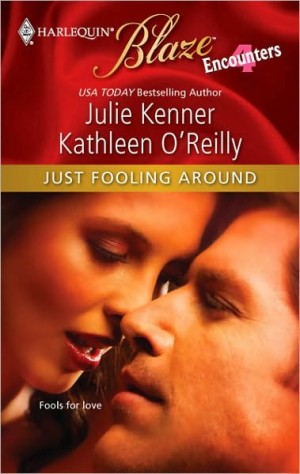 REVIEW: Just Fooling Around by Kathleen O'Reilly and Julie Kenner
