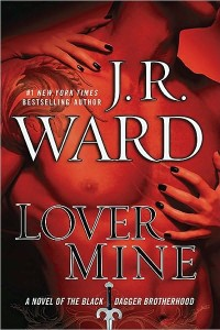 Lover Mine (Black Dagger Brotherhood Series #8) by J. R. Ward