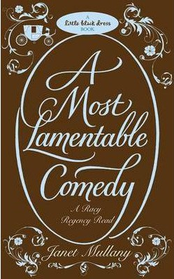 REVIEW: A Most Lamentable Comedy by Janet Mullany