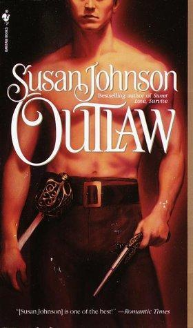 REVIEW: Outlaw by Susan Johnson