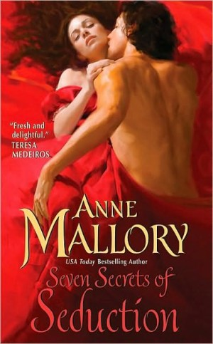REVIEW: Seven Secrets of Seduction by Anne Mallory