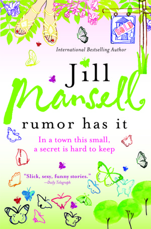 My First Sale by Jill Mansell First Sale Feature, Author of Rumor Has It