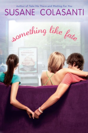 Review:  Something like Fate by Susane Colasanti