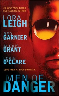 REVIEW: Men of Danger by Lora Leigh, Red Garnier, Alexis Grant, Lorie O'Clare