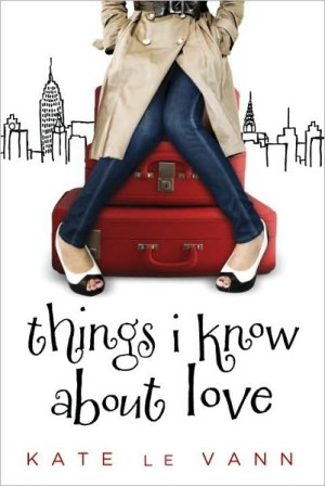 REVIEW:  Things I Know About Love by Kate le Vann