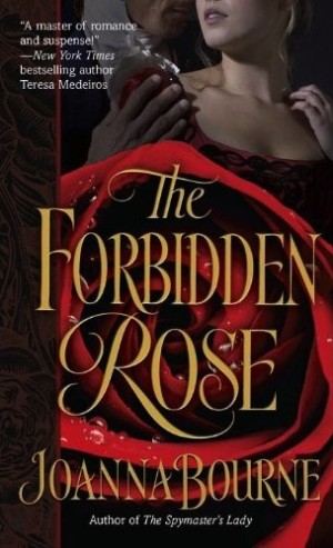 REVIEW:  The Forbidden Rose by Joanna Bourne