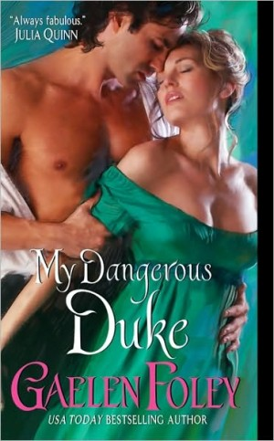 REVIEW: My Dangerous Duke by Gaelen Foley