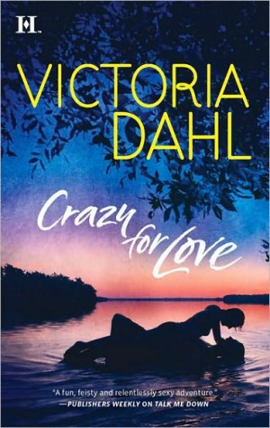 REVIEW: Crazy for Love by Victoria Dahl