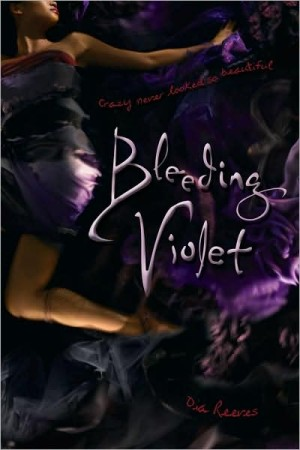 REVIEW: Bleeding Violet by Dia Reeves