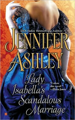 REVIEW: Lady Isabella's Scandalous Marriage by Jennifer Ashley