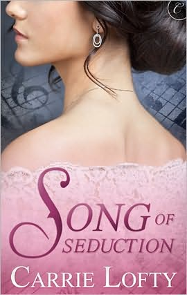 REVIEW: Song of Seduction by Carrie Lofty
