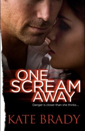 REVIEW: One Scream Away by Kate Brady