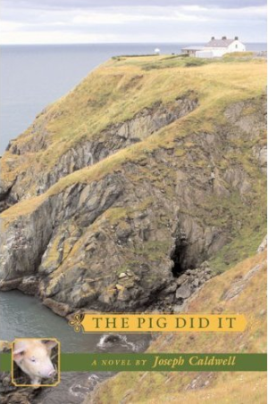 REVIEW: The Pig Did It by Joseph Caldwell