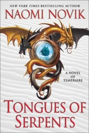 REVIEW: Tongues of Serpents by Naomi Novik