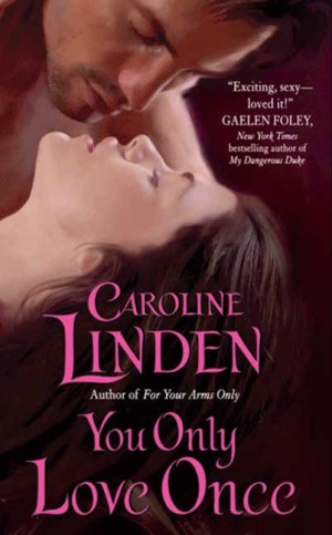 REVIEW: You Only Love Once by Caroline Linden