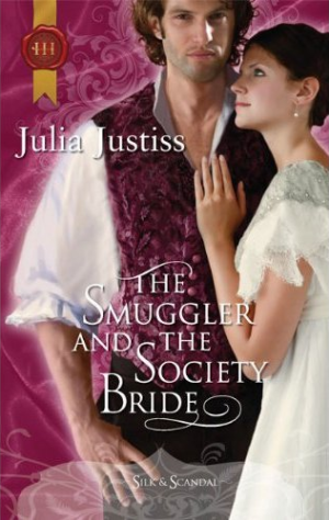 REVIEW: The Smuggler and the Society Bride by Julia Justiss