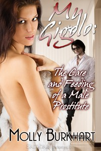 REVIEW: My Gigolo: The Care and Feeding of a Male Prostitute by Molly Burkhart