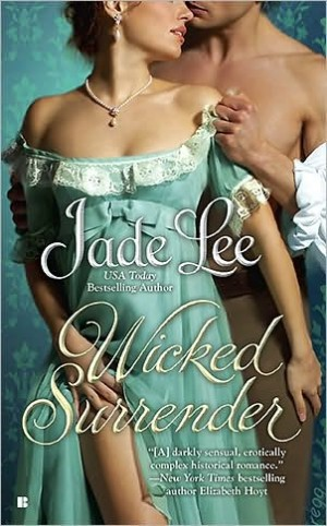 REVIEW: Wicked Surrender by Jade Lee