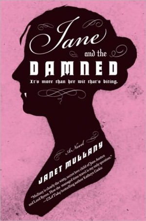 REVIEW: Jane and the Damned by Janet Mullany