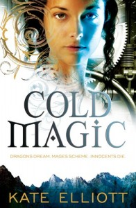 REVIEW: Cold Magic by Kate Elliott
