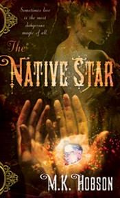 Dear Author Intro Interview & Giveaway:  M.K. Hobson, Author of The Native Star