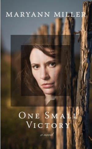 REVIEW: One Small Victory by Maryann Miller
