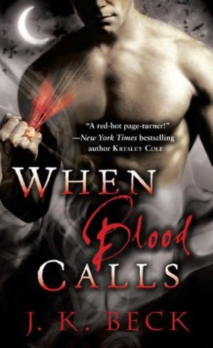 REVIEW:  When Blood Calls by J.K. Beck