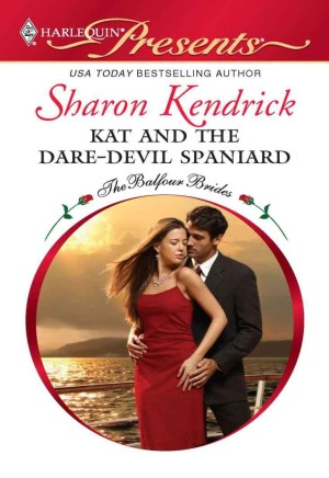 REVIEW:  Kat and the Dare-Devil Spaniard by Sharon Kendrick