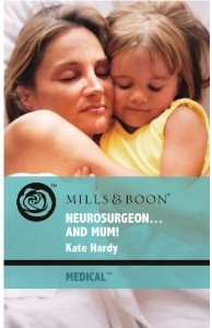 Harlequin Medicals 2-in-1 Review: Neurosurgeon and Mum by Kate Hardy / Prince Charming of Harley Street by Anne Fraser