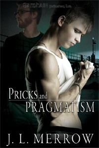 NOVELLA REVIEW: Pricks and Pragmatism by J.L. Merrow