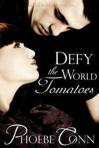 REVIEW: Defy the World Tomatoes by Phoebe Conn