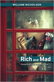 REVIEW:  Rich and Mad by William Nicholson