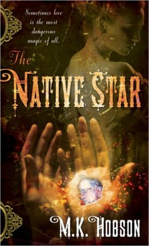 REVIEW:  Native Star by M.K. Hobson