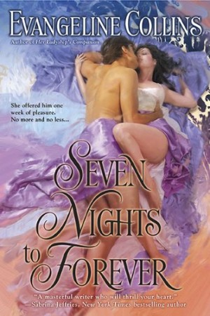 REVIEW: Seven Nights to Forever by Evangeline Collins