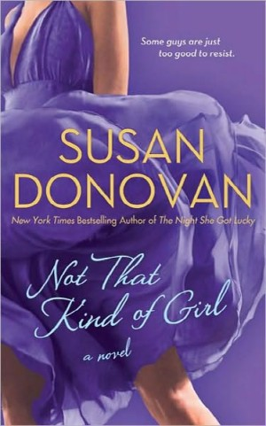 REVIEW: Not That Kind of Girl by Susan Donovan