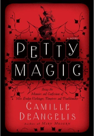REVIEW: Petty Magic by Camille DeAngelis