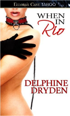 REVIEW:  When in Rio by Delphine Dryden